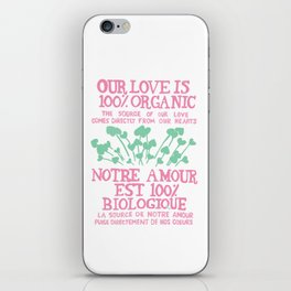 100% Organic Love pink iPhone Skin