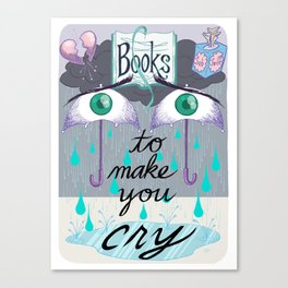 BOOKS TO MAKE YOU CRY Library Signage Poster Canvas Print