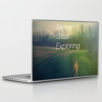 never stop exploring Laptop & iPad Skins featuring Never Stop Exploring by Olivia Joy StClaire