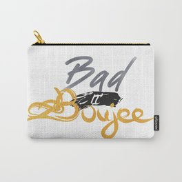 Bad n' Boujee Carry-All Pouch