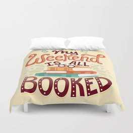 I'm booked Duvet Cover