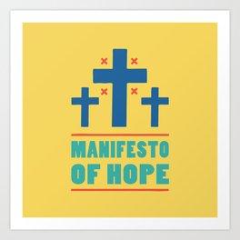 Manifesto of Hope (Blue) Art Print