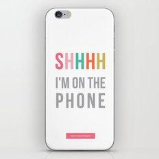 shhh iPhone & iPod Skin