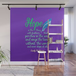 Hope is a Thing with Feathers Poem by Emily Dickinson Wall Mural