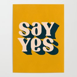 Say Yes Retro Typography on Yellow Poster