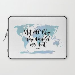 Not all those who wander are lost (blue) Laptop Sleeve