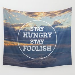 Stay Hungry Stay Foolish Wall Tapestry