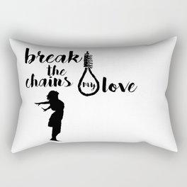 BREAK THE CHAINS Rectangular Pillow