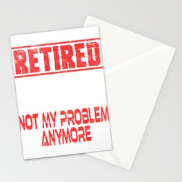 """A Simple Retirement Tee """"Retired 2019 Not My Problem Anymore"""" T-shirt Design Stars Year Employment Stationery Cards"""