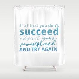 Adjust Your Ponytail Shower Curtain