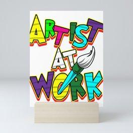 Artist Work Art Painter Artificer Creator Gift Mini Art Print