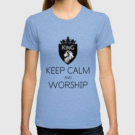 KEEP CALM AND WORSHIP T-shirt