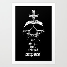 Delayed corpses-Skull-Death Art Print