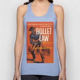 Bullet Law by Johnston McCulley Unisex Tank Top