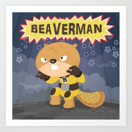 The incredible Beaverman Art Print