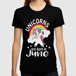 unicorns are born in June T-shirt