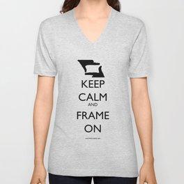 Keep Calm, and Frame On Unisex V-Neck