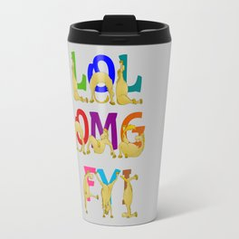 Cute Ponies LOL OMG FYI Travel Mug