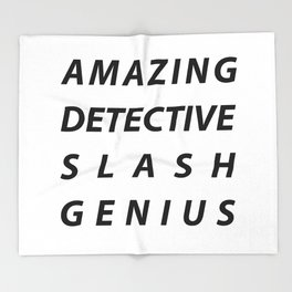 AMAZING DETECTIVE SLASH GENIUS Throw Blanket