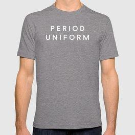 PERIOD UNIFORM. (white) T-shirt