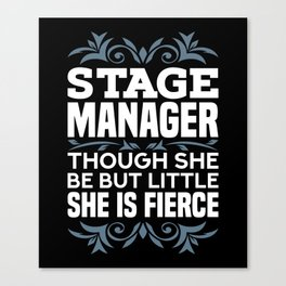 Stage Manager Gifts Canvas Print
