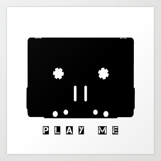 Cassette Tape Play Me Art Print