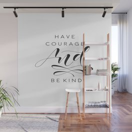 Have Courage And Be Kind Print, Quote Printable Wall Art, Gallery Wall Art, Cinderella Quote, Home D Wall Mural