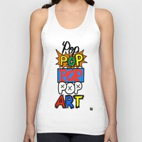 pop art Tank Tops featuring Pop, Pop, Pop, Pop Art by Raheem Nelson