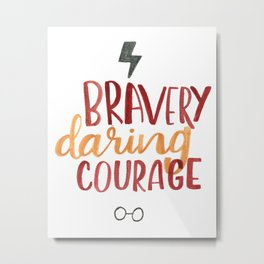 The Most Brave Metal Print