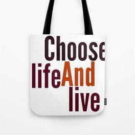 Live Tote Bag