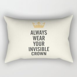Always wear your invisible crown, motivational quote for strong women, free, wanderlust, inspiration Rectangular Pillow