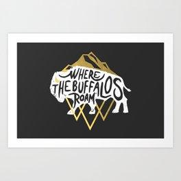 Where the Buffalos Roam Art Print