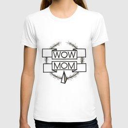 WOW MOM T-shirt
