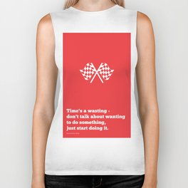 Lab No. 4 - Time's a wasting don't talk about wanting Time Management Motivational Quotes Poster Biker Tank