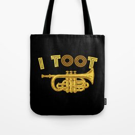 I Toot | Trumpets Music Instrument Tote Bag