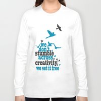 creativity Long Sleeve T-shirts featuring Creativity by Celina Lopez