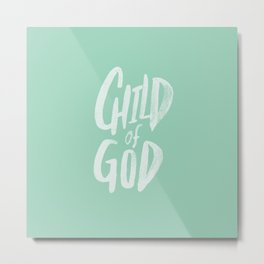 Child of God x Mint Metal Print