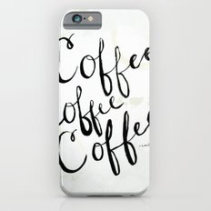 COFFEE COFFEE COFFEE iPhone 6s Slim Case