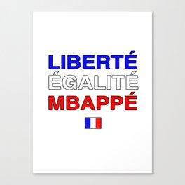 Liberté Egalité Kylian Mbappé Canvas Print