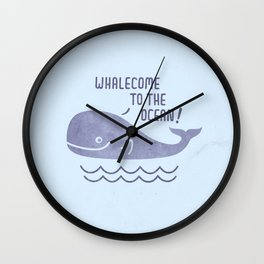Whalecome To The Ocean! Wall Clock
