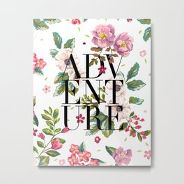 Adventure // Floral Typography Metal Print
