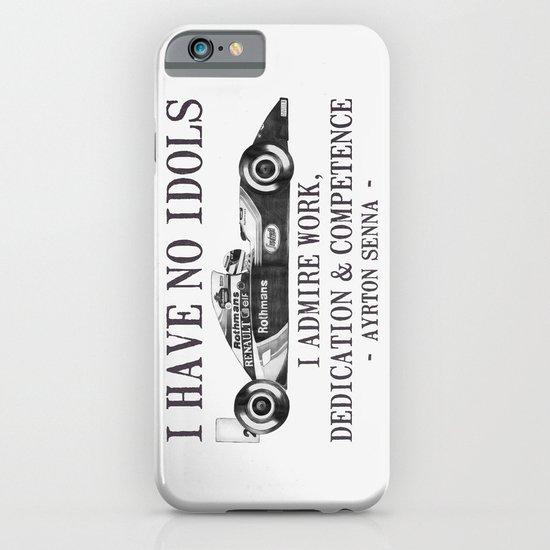 I Have No Idols - Senna Quote iPhone & iPod Case