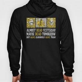Wheel of Time - Mat Cauthon Quote - Robert Jordan - Almost Dead Yesterday Hoody