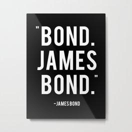 Bond James Bond Quote Metal Print