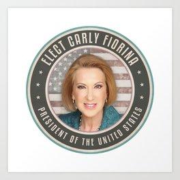 Elect Carly Fiorina Art Print