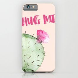 Hug me- Cactus and typography and watercolor iPhone Case