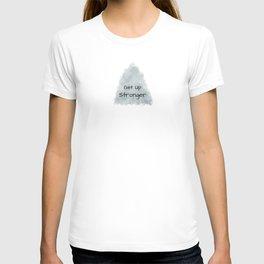 Get Up Stronger (black on grey) T-shirt