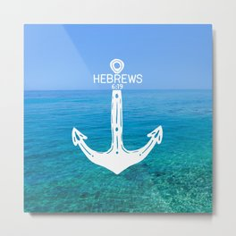 Hebrews Anchor Ocean Metal Print