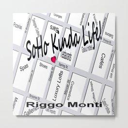 Riggo Monti Design #20 - Soho Kinda Life Metal Print