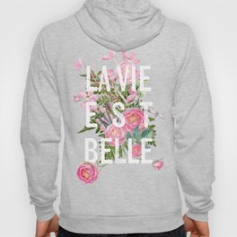 LAVIE EST BELLE - Watercolor -Pink Flowers Roses - Rose Flower Hoody